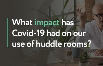 Covid 19 impact on huddle rooms blog