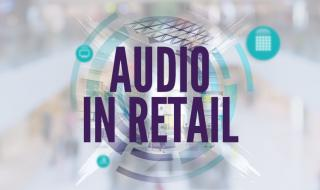 Header Graphic Audio in retail
